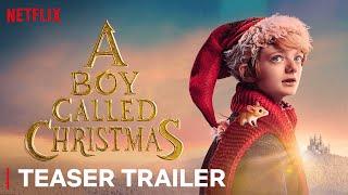 A Boy Called Christmas   Maggie Smith, Henry Lawfull, Kristen Wiig   Teaser Trailer   Netflix