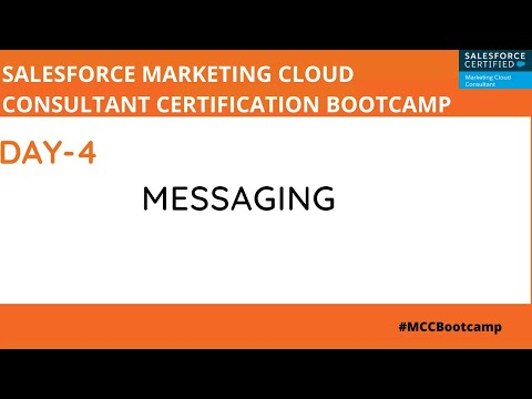 Marketing Cloud Consultant Certification- Day 4: Messaging ...