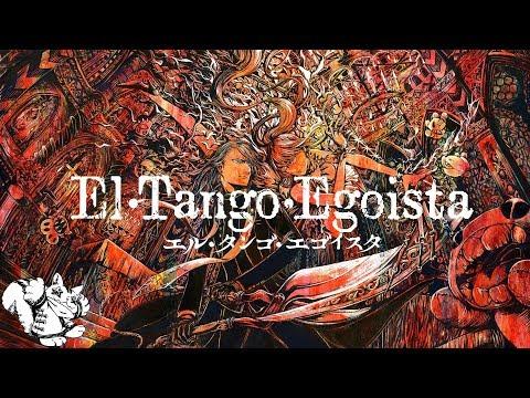 [公式] nyanyannya - エル・タンゴ・エゴイスタ(El Tango Egoista) feat.KAITO&巡音ルカ