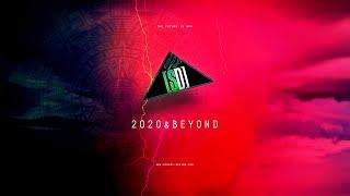 2020 & BEYOND