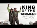 """King of the hammers """"Déjantés et passionnés"""" (Vidéos)"""