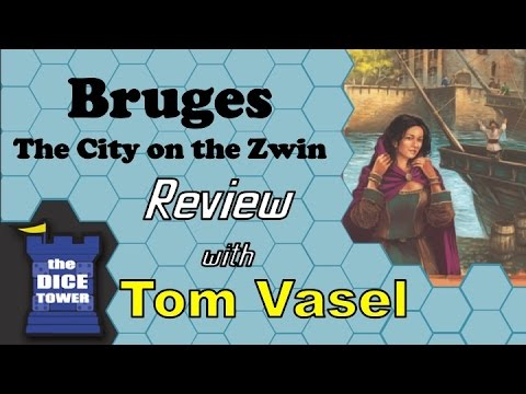 Dice Tower Reviews: Bruges: The City on the Zwin
