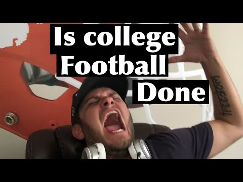 Will 2020 College Football Be Canceled RANT