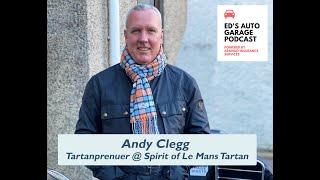 Andy Clegg - Tartanprenuer @ Spirit of Le Mans