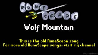 Old RuneScape Soundtrack: Wolf Mountain