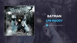 LPB Poody - Batman (AUDIO)