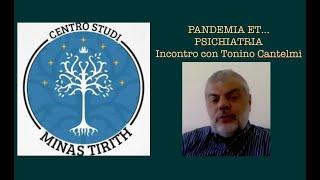PANDEMIA et…PSICHIATRIA (Incontro con Tonino Cantelmi)