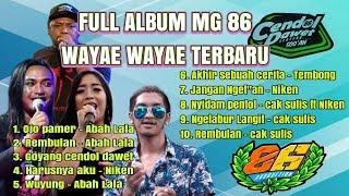 FULL ALBUM MG 86 GEDRUK WAYAE WAYAE TERBARU 2019