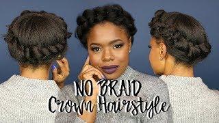 No Braid Crown Hairstyle