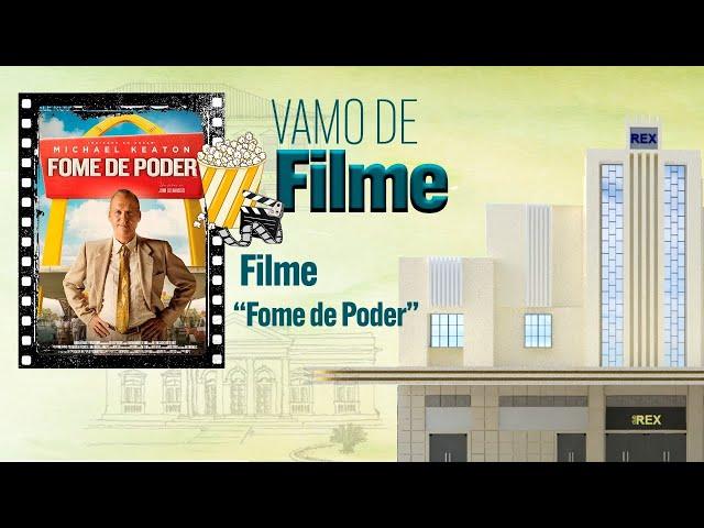 VAMO DE FILME: FOME DE PODER