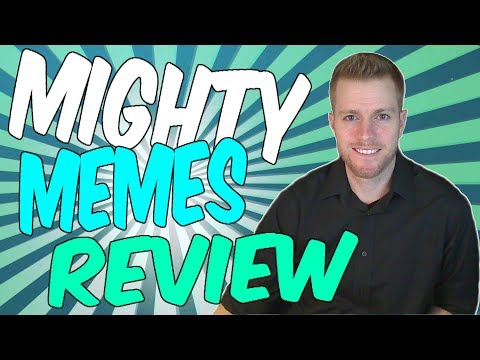 Mighty Memes Review + Rockin Bonus!