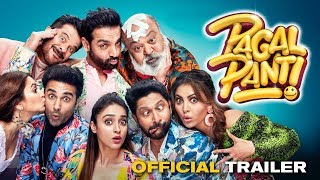 Pagalpanti(2019) - Official Trailer
