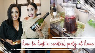 How To Host A Cocktail Party At Home | Edna & Alexandria