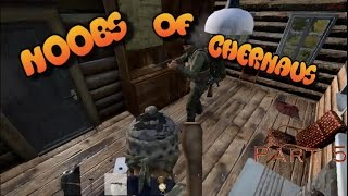Noobs of Chernaus #5