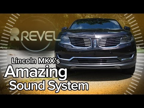 2017 Lincoln MKX Revel Sound System - Feature Focus