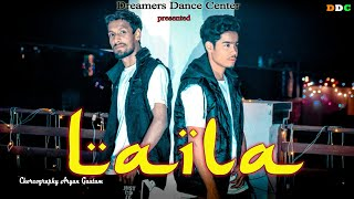 Laila - Tony Kakkar Ft. Heli Daruwala | Dance Cover | Dreamers Dance Center