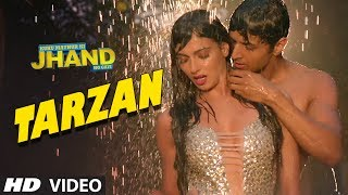 Tarzan - Song Video - Kuku Mathur Ki Jhand Ho Gayi