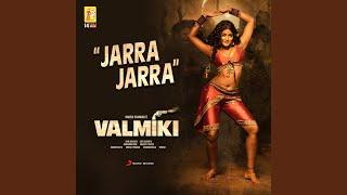"""Jarra Jarra (From """"Valmiki"""")"""