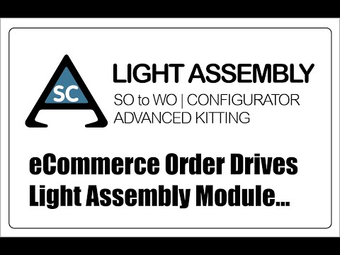 eCommerce order drives Light Assembly