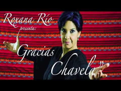 "Roxana Río ""Macorina"" Gracias Chavela, Tributo a Chavela Vargas"