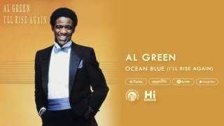 Al Green - Ocean Blue (I'll Rise Again) [Official Audio]