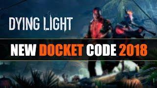 Docket Codes Dying Light 2019
