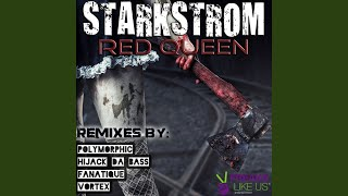 Red Queen (Vortex Remix)