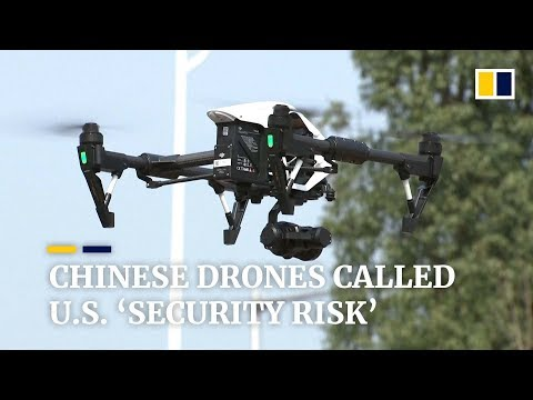 US warns of 'security risk' from China-made drones as tech war heats up