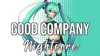 (NIGHTCORE) Good Company (feat. Swae Lee & Quavo)   Tone Stith