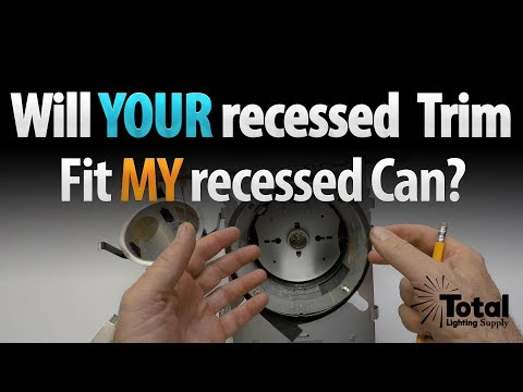Will your Recessed Trim fit my Recessed Can?