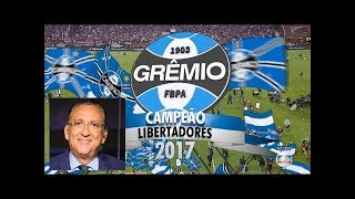 Lanús 1 X 2 Grêmio - Gols E Melhores Momentos GLOBO HD (Narração Galvão) FINAL LIBERTADORES 2017