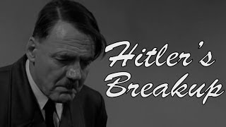 Hitler's Breakup