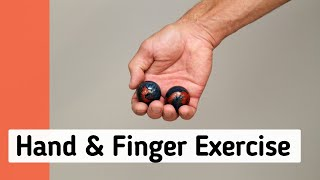 Hand & Finger Exercise Using Medicine Balls; Reduce Pain & Stress