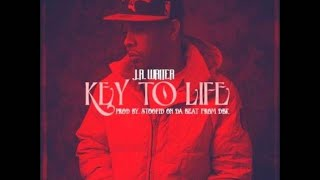 J.R. Writer - Key To Life (Prod. By @StoopidOnDaBeat) New CDQ Dirty NO DJ