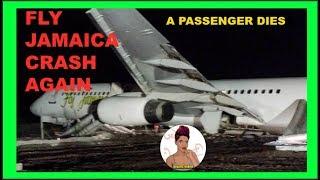 Fly Jamaica Crashes Again !