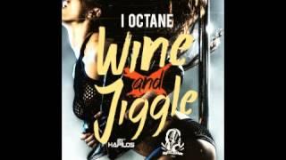 Gambar cover I Octane - Wine & jiggle [Intrumental] Sept 2013