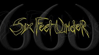 "Six Feet Under ""Invader"" (OFFICIAL)"