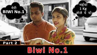 Biwi No.1    Part 2    Modern Wives    Digital Kalakaar