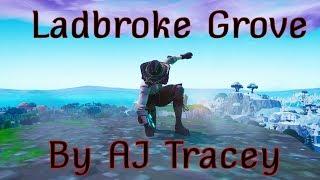 Ladbroke Grove   AJ Tracey (fortnite Montage)