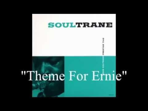 Theme for Ernie (Song) by John Coltrane