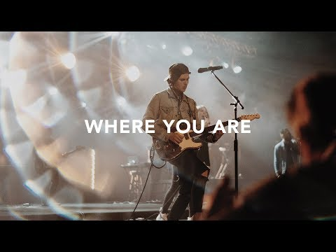 Where You Are - Youtube Live Worship