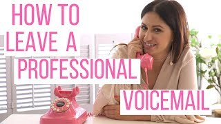 How to Leave a Professional Voicemail! | The Intern Queen