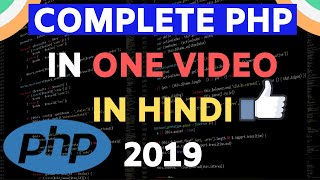 PHP TUTORIAL IN ONE VIDEO IN HINDI 2019
