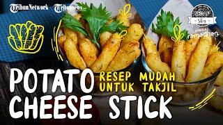Resep Jajanan Kekinian Potato Cheese Stick, Rasa Gurihnya Cocok Untuk Menu Takjil Buka Puasa