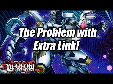 Yu-Gi-Oh! The Problem with Extra Link!