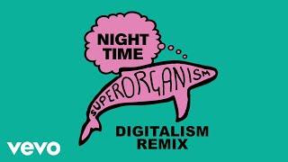 Superorganism   Night Time (Digitalism Nineties Time Remix)