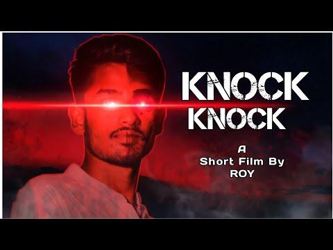 Knock Knock || A Horror Short film by ROY || Ft. Mehedi & Juyel ||