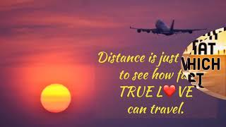 Romantic Long Distance Relationship Love Quotes .It Will Melt Your Heart.