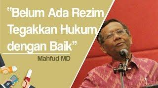 Mahfud MD: Belum Ada Rezim yang Tegakkan Hukum dengan Baik, Saya Sampaikan Tak Spesifik ke Siapa