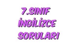 7.SINIF YAZILI SORULARI | İNGİLİZCE